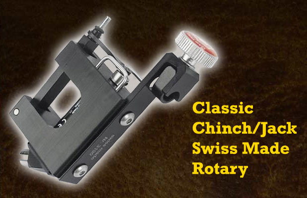 Classic Chinch/Jack Swiss Made Rotary