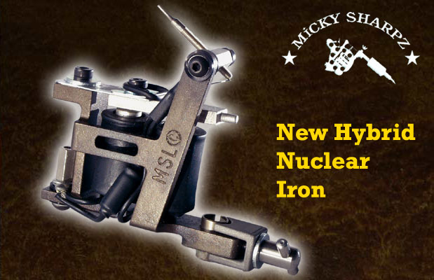 Micky Sharpz New Hybrid Nuclear Iron